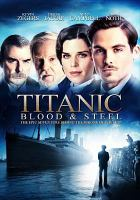 Titanic blood & steel