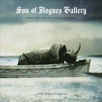 Son of rogues gallery pirate ballads, sea songs & chanteys.