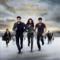 The Twilight saga. Breaking dawn, Part 2 the score