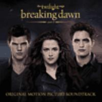 The twilight saga. Breaking dawn. Part 2 original motion picture soundtrack.