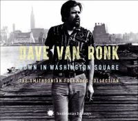 Down in Washington Square : the Smithsonian Folkways collection