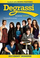 Degrassi, the next generation. Season twelve