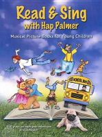 Read & sing with Hap Palmer musical picture books for young children.