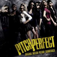 Pitch perfect original motion picture soundtrack.