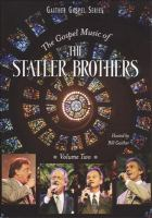 The gospel music of the Statler Brothers. Volume two