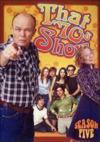 That '70s show. Season five