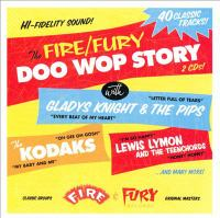 The Fire/Fury doo wop story