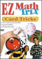 EZ math trix. Card tricks