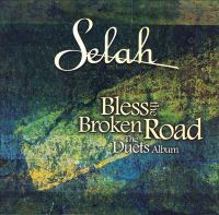 Bless the broken road the duets album