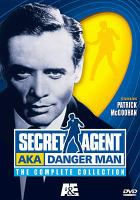 Secret agent AKA Danger man. The complete collection, [Discs 1-9]