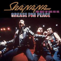 Grease for peace the best of Sha Na Na