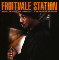 Fruitvale Station original motion picture soundtrack