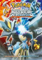 Pokemon. Kyurem vs. the sword of justice