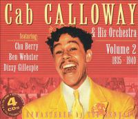 Cab Calloway & his orchestra. Volume 2, 1935-1940