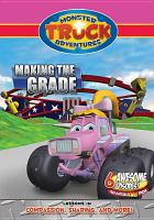 Monster truck adventures. Making the grade
