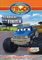 Monster truck adventures. Straight to the finish