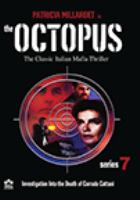 The octopus. Series 7
