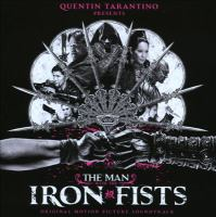 The man with the iron fists original motion picture soundtrack.