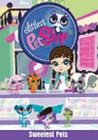 Littlest pet shop. Sweetest pets
