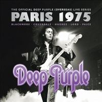 Live in Paris 1975 the official Deep Purple (overseas) live series