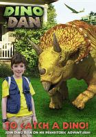Dino Dan. To catch a dino!