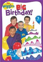 The Wiggles. Big birthday!