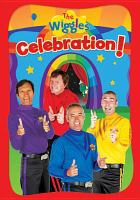 The Wiggles. Celebration!