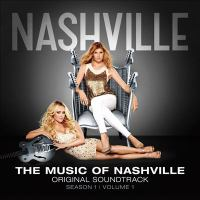 The music of Nashville. Season 1. Volume 1 original soundtrack.