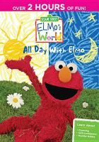 Elmo's world. All day with Elmo