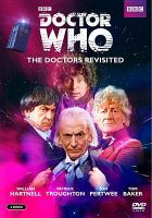Doctor Who. The doctors revisited, 1-4