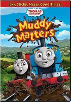 Thomas & friends. Muddy matters