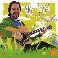 Mr. Jon and friends