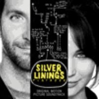 Silver linings playbook original motion picture soundtrack.