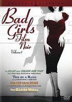 Bad Girls of Film Noir