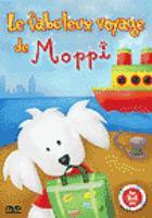 Le fabuleux voyage de Moppi