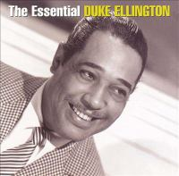 The Essential Duke Ellington