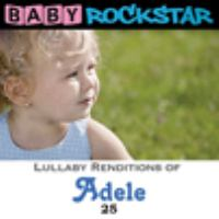 Lullaby renditions of Adele