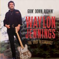 Goin' Down Rockin'