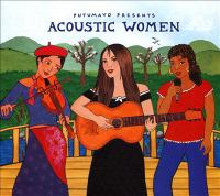 Putumayo Presents Acoustic Women