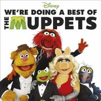 We're Doing A Best of the Muppets