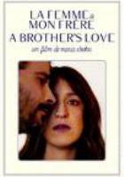 La Femme de mon frère = A brother's love