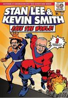 Stan Lee and Kevin Smith Save the World!