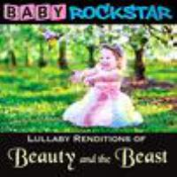 Lullaby renditions of Beauty and the Beast