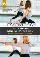 Essentrics, the Ultimate Stretch Workouts