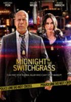 Midnight in the Switchgrass(DVD)