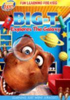 Big-T Explores the Galaxy (DVD)