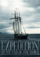 Expedition to the end of the world(DVD)