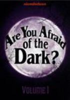 Are You Afraid of the Dark? Volume 1 (DVD)