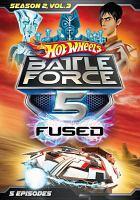 Hot Wheels Battle Force 5 Fused