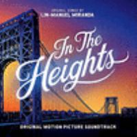 IN THE HEIGHTS OFFICIAL MOTION PICTURE SOUNDTRACK